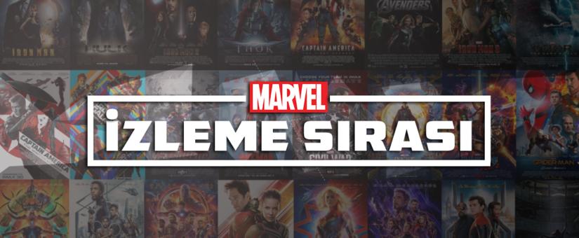 Marvel Film-Dizi İzleme Sırası